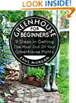Greenhouse For Beginners: 9 Steps In...