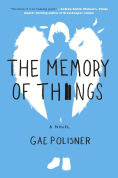 Title: The Memory of Things, Author: Gae Polisner