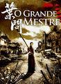 O grande mestre | filmes-netflix.blogspot.com.br