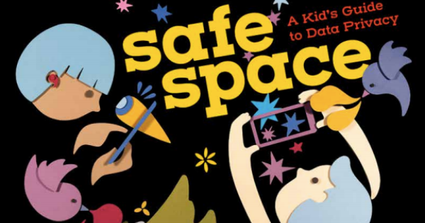 Free Book: Safe Space, A Kid's Guide to Data Privacy