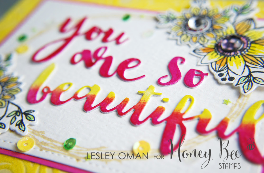 You Are So Beautiful Stretching Your Word Dies Ft Honey Bee Stamps