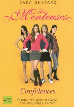 Couverture Les Menteuses, tome 1 : Confidences