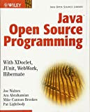 Java Open Source Programming by Joe Walnes, et al