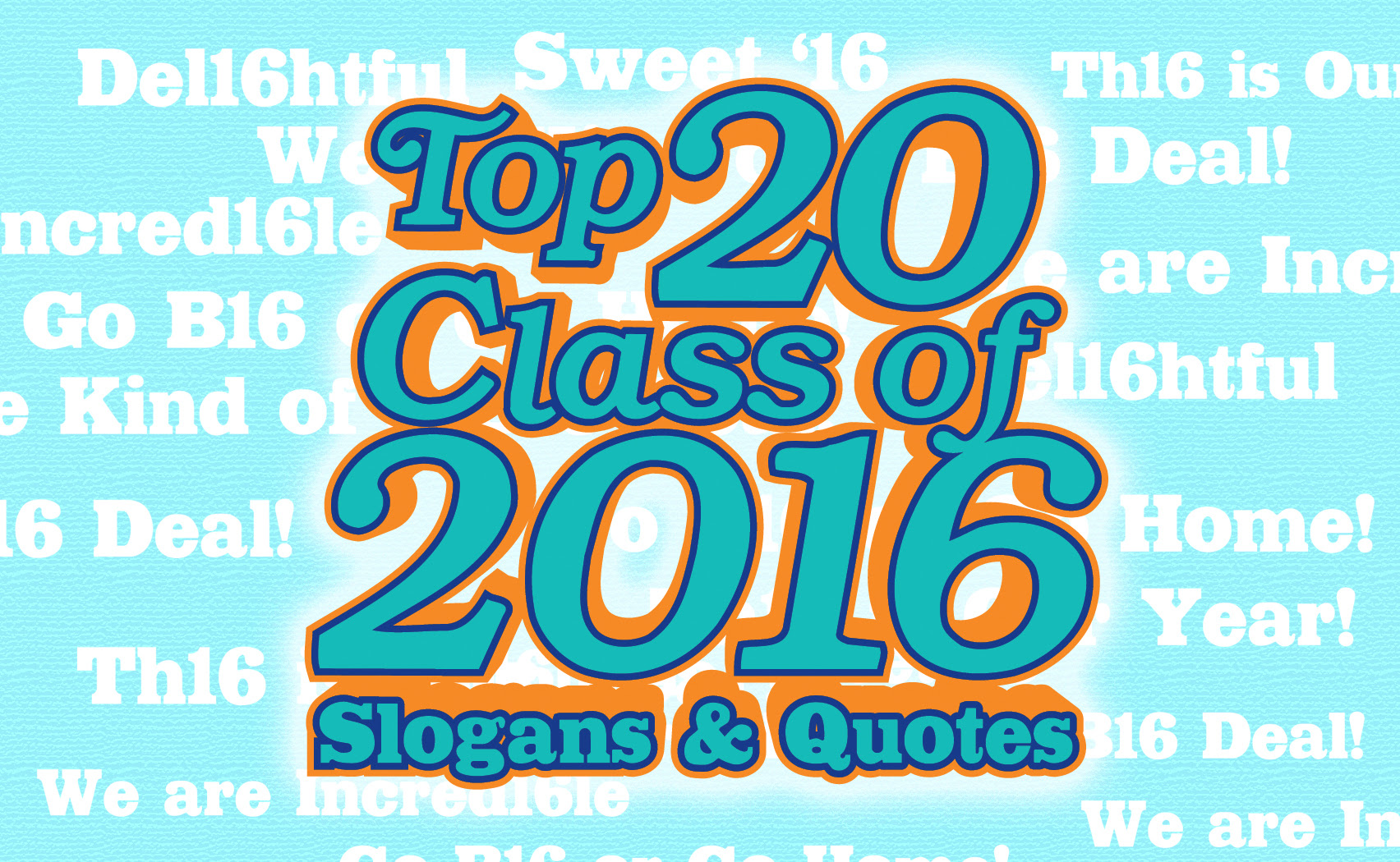 Iza Design Blogtop 20 Class Of 2016 Slogans And Quotes