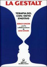 La Gestalt - Terapia del «con-tatto» Emotivo