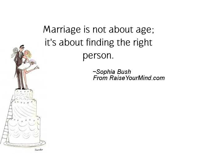 Marriage Is Not About Age Its About Finding The Right Person