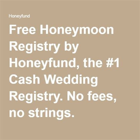 Free Honeymoon Registry by Honeyfund, the #1 Cash Wedding