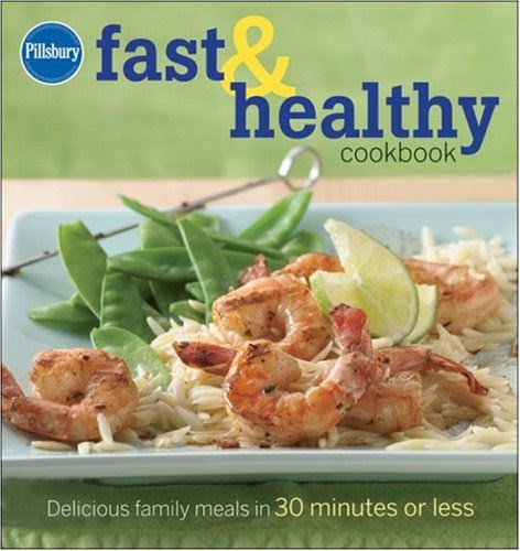Pillsbury Fast & Healthy Cookbook