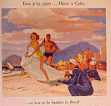 E os americanos vão desembarcando com seus produtos. Propaganda da Coca-Cola utilizando o Rio de Janeiro como cenário