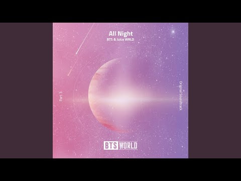 "BTS - New Song ""All Night"" Ft. Juice WRLD"
