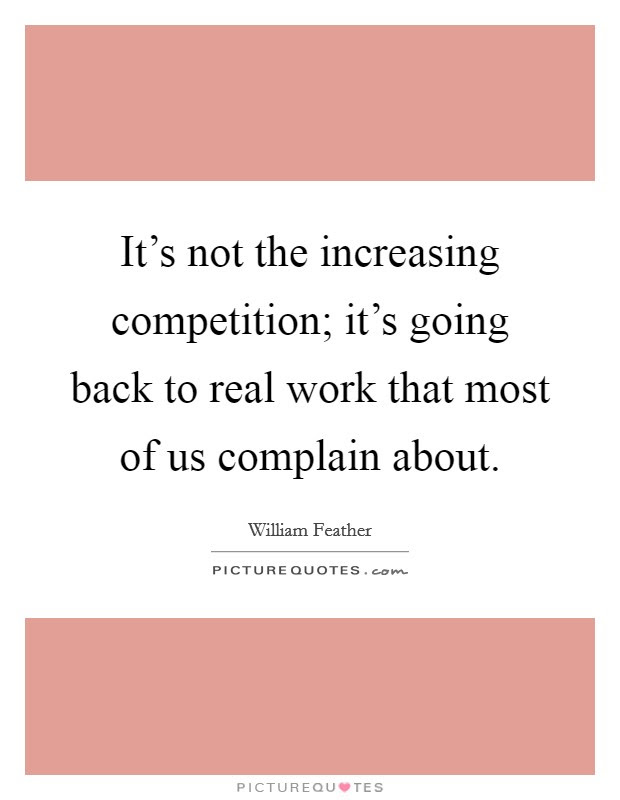 Not To Complain Quotes Sayings Not To Complain Picture Quotes