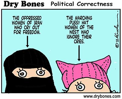 dry bones cartoon, Iran, demonstrations, women, hijab, Islamism, Islam, Pussy Hat,Political Correctness,