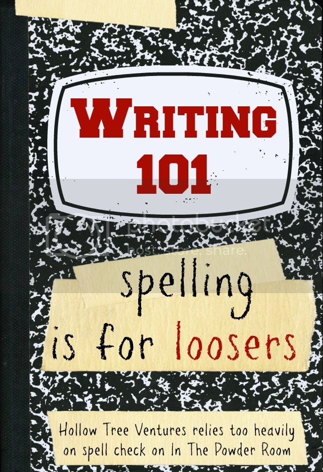 Spelling is for loosers - an essay on spellcheck by Robyn Welling @RobynHTV