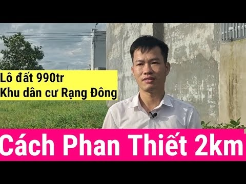 Bán lô đất KDC Rạng Đông cách Phan Thiết chỉ 2km, giá bán 990tr