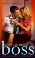 In Bed with the Boss (Mills & Boon Special Releases)