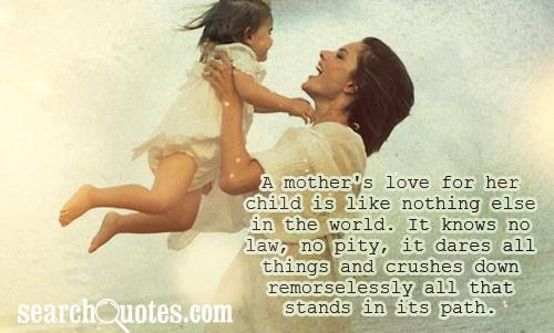 Parents Love To Her Child Quotes Quotations Sayings 2019