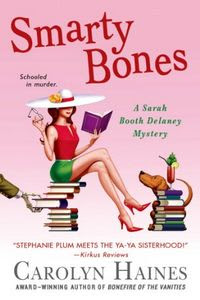 Smarty Bones by Carolyn Haines