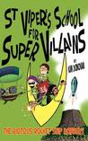 The Riotous Rocket Ship Robbery (St Viper's School for Super Villains, #1)