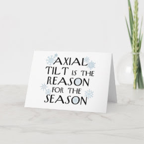 Axial Tilt-winter solstice card