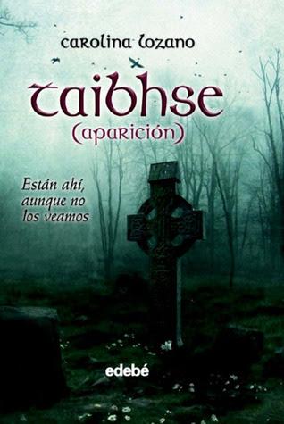 Taibhse (Aparición) (Taibhse, #1)
