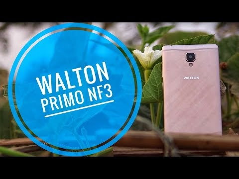 Walton Primo NF3 Price in Bangladesh, Full Specification