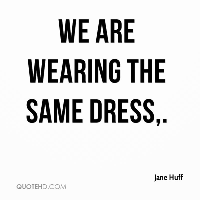 Jane Huff Quotes Quotehd