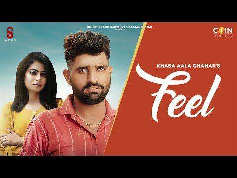 Feel   Khasa Aala Chahar