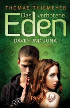 David und Juna / Das verbotene Eden Bd.1 - Thiemeyer, Thomas