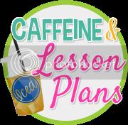 Caffeine & Lesson Plans