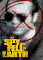Spy Who Fell to Earth, The