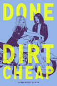 Title: Done Dirt Cheap, Author: Sarah Nicole Lemon