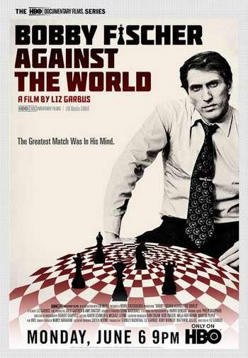 bobbyfischeragainstthew Liz Garbus   Bobby Fischer Against the World (2011)