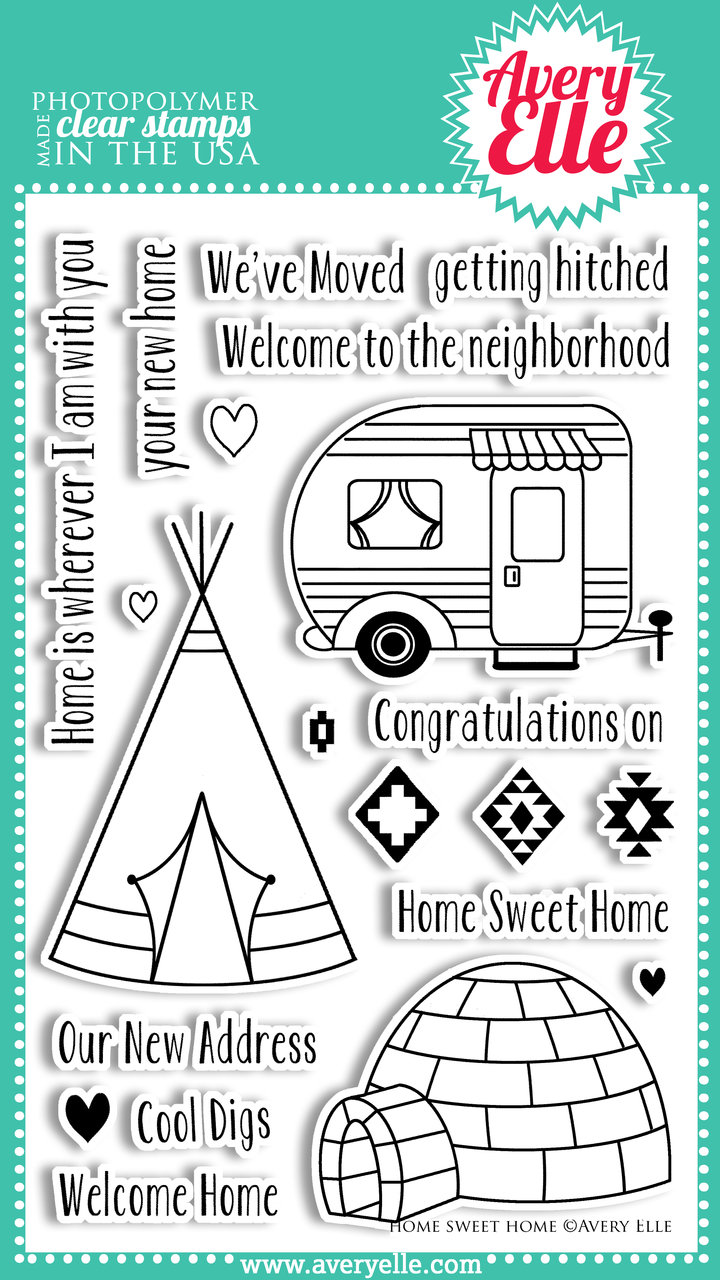 """We love our 4"""" x 6"""" Home Sweet Home clear photopolymer stamp set.  The sentiments and cute camper, teepee and igloo images in this set are fun, fresh and perfect for so many occasions."""