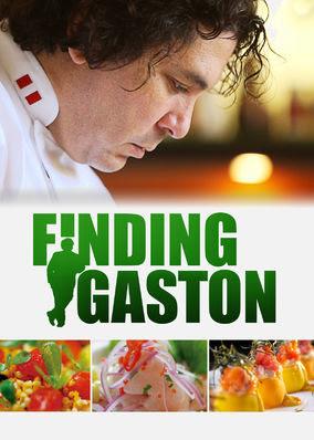 Finding Gaston