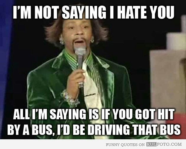 Funny Meme Love Quotes : Funny quotes katt williams funny love quotes