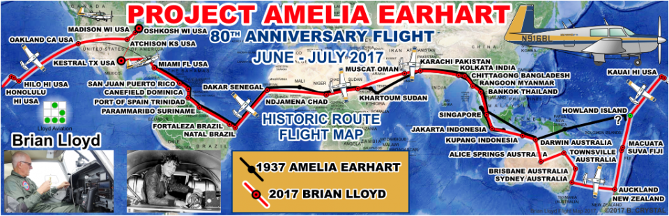 Project Amelia Earhart 80th Anniversary Flight Map June to July 2017 Brian Lloyd