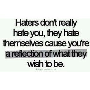 Hate Life Love Me Quotes True Wish Haters Back Off 9894