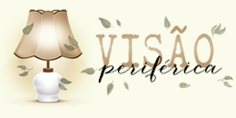 Visão Periférica -