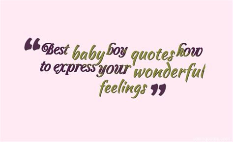 Amazing Quotes For An Expecting Mother Pics For Welcome Baby Boy