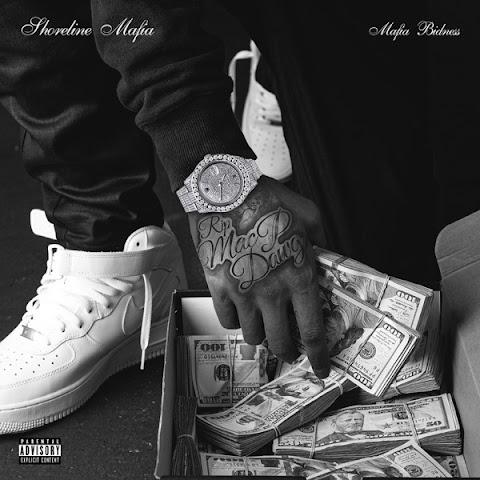 ALBUM: Shoreline Mafia - Mafia Bidness | FREE ZIP (2020)