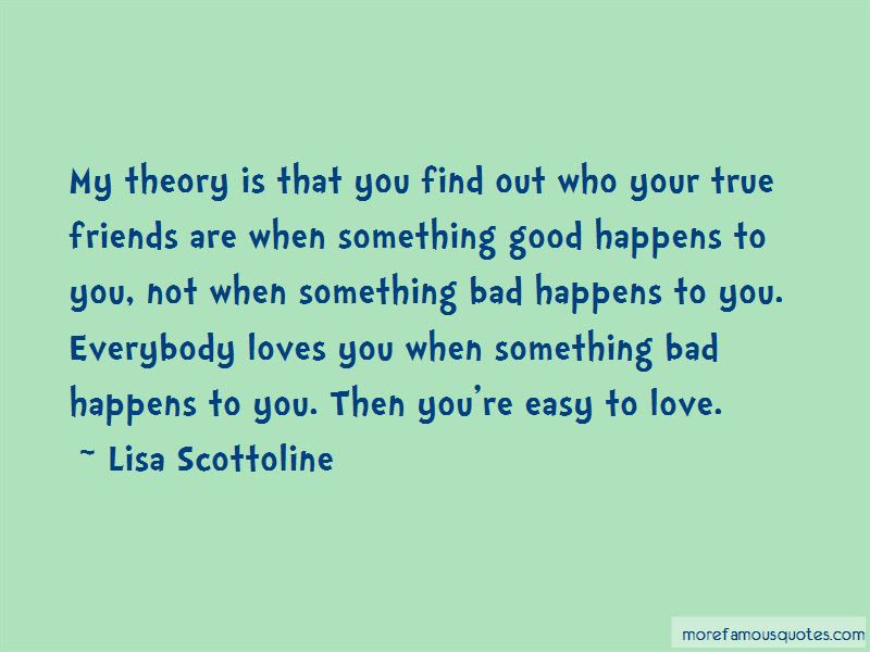When Something Good Happens Something Bad Happens Quotes Top 4