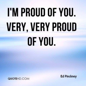 Quotes About Proud Of You 290 Quotes
