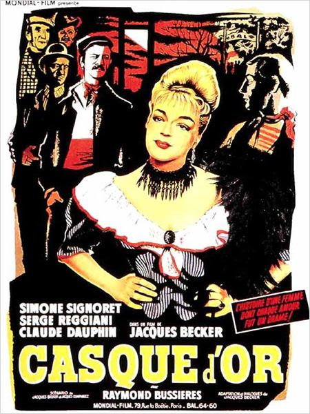 Casque d'or : affiche Jacques Becker, Simone Signoret