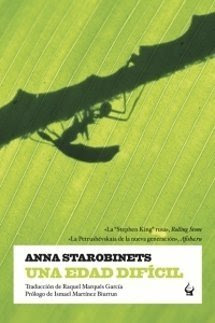 Una edad difícil - Anna Starobinets