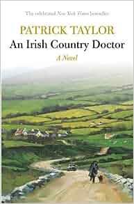 An Irish Country Doctor Irish Country Books