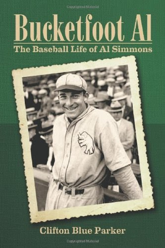 [PDF] Bucketfoot Al: The Baseball Life of Al Simmons Free Download
