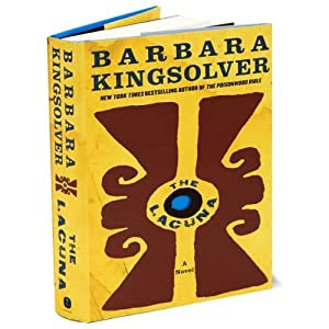 Kingsolver's The Lacuna A Novel (The Lacuna: A Novel by Barbara Kingsolver)