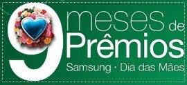 Promoção Samsung - Dia das Mães - Especial Grávidas