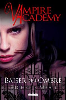 http://lesvictimesdelouve.blogspot.fr/2011/10/vampire-academy-tome-3-baiser-de-lombre.html