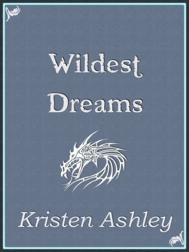 Wildest Dreams (Fantasyland Series) by Kristen Ashley